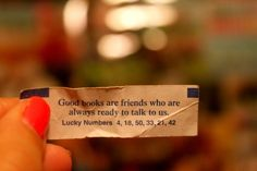 Good books are friends who are always ready to talk to us.