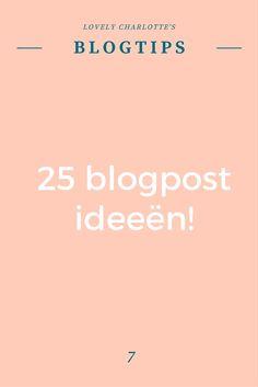 Lovely Charlotte's #blogtips | 25 #blogpost ideeën!