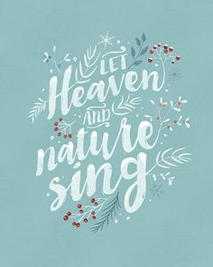Let Heaven and Nature Sing Christmas Printable Holiday