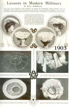 Lessons in Modern (Edwardian) Millinery c. 1903 NYPL Digital Library
