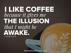 Web design company & creative agency that combines strategy, web design and development to create amazing online experiences. Dauntless Quotes, Monday Coffee, Make Business, Web Design Company, Quotable Quotes, Happy Monday, Cool Words, Illusions, Give It To Me