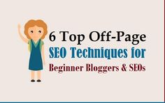 6 Top Off-Page #SEOTechniques for Beginner #Bloggers & SEOs  #offpage #seobloggers #marketing