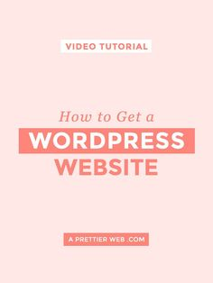 How to Get a WordPress Website - A Prettier Web Web Design For Beginners, Example Of Website, How To Start A Blog Wordpress, Wordpress Landing Page, Design Your Own Website, Wordpress Plugins, Wordpress Org, Blog Tips, About Me Blog