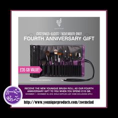 CUSTOMER KUDOSNovember 1 - November 30, 2016 FOURTH ANNIVERSARY GIFT Receive the new Younique Brush Roll worth £35 GBP as our Fourth Anniversary Gift to you when you spend £115  #YOUNIQUE #beauty #cosmetics #makeup #london #uk #england #wales #scotland #unitedkingdom