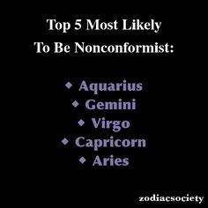 Zodiac Signs: Top 5 Most Likely To Be Nonconformist