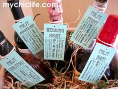 Wedding gift- get bottles of wine for the couple's to drink on their firsts: First Christmas, first fight, first anniversary, etc. With printable tags.