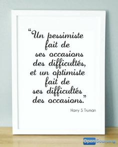 """Monday quote """"The pessimist makes all his occasions into difficulties, the optimist makes all his difficulties into occasions!"""""""