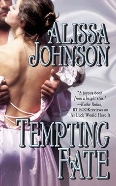 Today's Kindle Romance Daily Deal is Tempting Fate ($0.99), by Alissa Johnson [Montlake Romance].