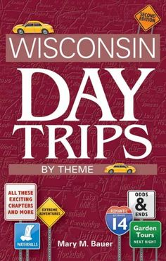 Our best selling Book!Wisconsin Day Trips by Theme is a guide to Wisconsin  #travel