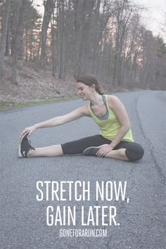 Stretching is one of