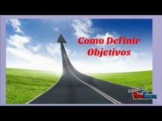 Como definir objetivos - Dicas de como Definir objetivos