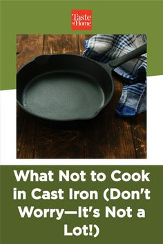 The list of what not to cook in cast iron is much, much shorter than the things you should—we promise. Food Tips, Food Hacks, Bubble Bread, Halibut Recipes, Chicken Cacciatore, Veggie Pasta, Pineapple Upside Down, Spanish Rice, Cast Iron Skillet