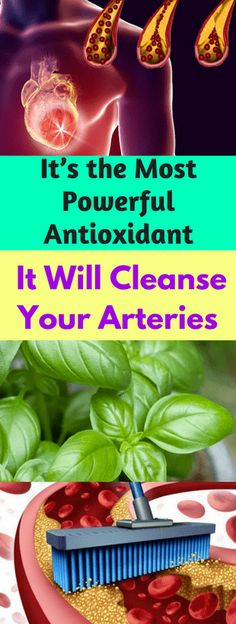 It's The Most Powerful Antioxidant & It Will Cleanse Your Arteries!!!! - All What You Need Is Here