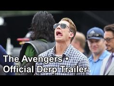 The Avengers • Official Derp Trailer this is just... Amazing... Beautiful.