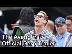 The Avengers • Official Derp Trailer <--watch it watch it watch it watch it