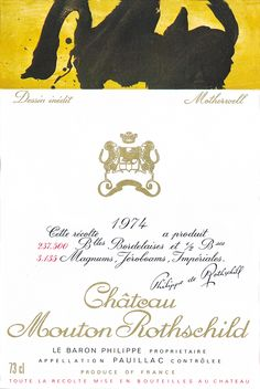1974 Chateau Mouton-Rothschild label by Robert Motherwell. / A perfect example of Motherwell's work, the label for Mouton Rothschild 1974 gives proof of the creative power of one of the most representative spirits of the New York School.