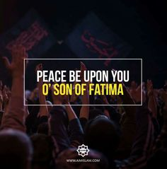 PEACE BE UPON THE SON OF ZEHRA S.A