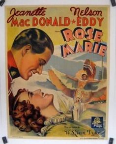 Rose Marie Poster from eBay with Jeanette MacDonald and Nelson Eddy