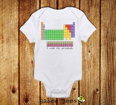 I Wear This Shirt Periodically, Nerdy Baby Clothes, Science Baby Clothes, Geeky Baby Gift, Baby Shower Gift, Unique Baby Clothes on Etsy, $15.00