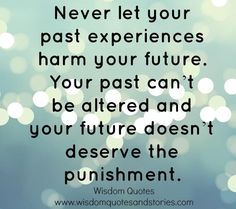 Your past can't be altered..