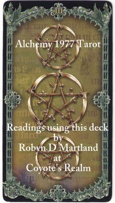 #Alchemy #1977 #Tarot #3 #Pentacles  At times, we have to take a step back from what we are doing and focus on the mundane tasks.  Once they're dealt with, then we can go back to what we were working on.  Find out more at https://www.facebook.com/CoyotesRealm or https://plus.google.com/u/0/b/108756014475871724783/108756014475871724783/posts  #CoyotesRealm #RobynDMartland #Approved_Faulkner_Trainer #Tarot #Oracle #Pictish #Runes #Readings #Reiki & #Tarot #Courses #Cheshire