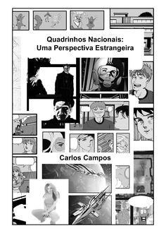 (TCC) Quadrinhos Nacionais: Uma Perspectiva Estrangeira (UNIVAP), arte/texto de Carlos Campos Pg01