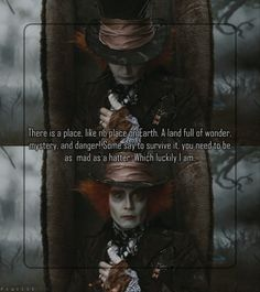 Johnny Depp Quote: There is a place, like no place on Earth
