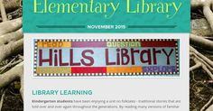Monthly newsletter from Hills Elementary Library in Iowa City, Iowa.