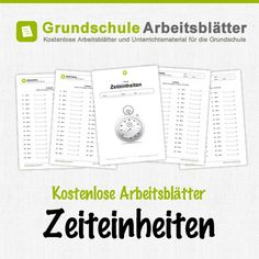 Kostenlose Arbeitsblätter und Unterrichtsmaterial zum Thema Zeiteinheiten im Mathe-Unterricht in der Grundschule.