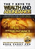The 7 Keys to Wealth and Abundance - http://www.source4.us/the-7-keys-to-wealth-and-abundance/