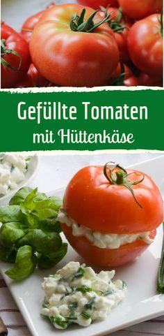 Schnell gemacht: Gefüllte Tomaten mit cremigem Hüttenkäse Food Design, Buffet, Healthy Lifestyle, Vegetarian, Snacks, Meals, Vegetables, Cooking, Tumbler