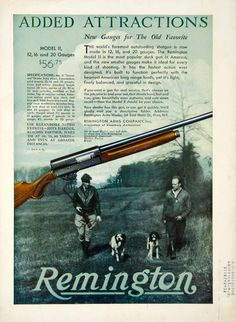Vintage Remington Arms Gun Advert | 1931 Model II autoloading shotgun available in 12, 16, and 20 Gauges, made for duck hunting by the Remington Arms Company | Raytrade UK