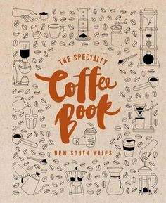 The Specialty Coffee Book