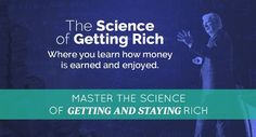 """Welcome to """" The Science of Getting Rich Seminar """" Getting rich is as predictable and reliable as science – and when you understand it, you can create predictable success in your life! Think And Grow Rich, How To Get Rich, How To Become, Science Of Getting Rich, Team Teaching, Paradigm Shift, Do You Really, He Is Able, The Marketing"""