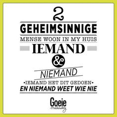 Iemand en Niemand My Land, Christmas Quotes, Afrikaans, Birthday Wishes, Wise Words, Wisdom, Humor, Sayings, Funny