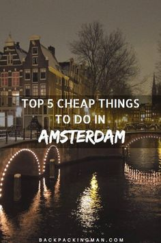 Amsterdam is a great city but can be expensive, so these 5 tips will show you how to visit for cheap while still having a good time.