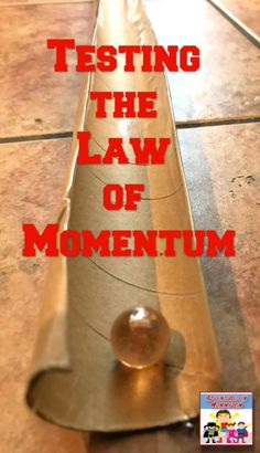 Don't lose your marbles with this fun law of momentum lesson. Grab some marbles, and toilet paper rolls to try out this science lesson. Physics Experiments High School, Physics High School, Physics Lessons, Physics Projects, 5th Grade Science, Science Experiments, Stem Projects, Art Projects, Science Activities For Kids