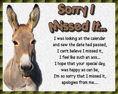 A light hearted card of apology for someone whose birthday you've missed. Free online I Feel Like Such An Ass ecards on Birthday Happy Birthday Penguin, Belated Birthday Wishes, Birthday Hug, Cute Happy Birthday, Birthday Songs, Funny Birthday Cards, Beautiful Birthday Cards, Sorry Cards, Love Hug