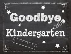 Last Day of School printable signs preschool through grade 8.