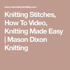 Knitting Stitches, H