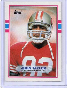 1989 TOPPS #13 JOHN TAYLOR San Francisco 49ers NFL Rookie Card #SanFrancisco49ers