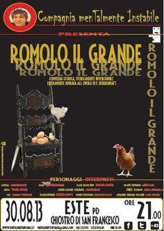 Romolo il Grande - Commedia storica, storicamente inverosimile – liberamente ispirata all'opera di F. Durrenmatt.
