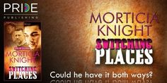 Wicked Reads: Switching Places by Morticia Knight