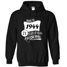 Made In 1944 - 71 Years Of Being Awesome - #pullover hoodie #sweater fashion. CHECKOUT => https://www.sunfrog.com/Birth-Years/Made-In-1944--71-Years-Of-Being-Awesome-5018-Black-15597895-Hoodie.html?68278