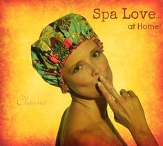 Spa treatment everyday at home...with Dry Diva shower caps! http://bluegiraffeboutique.com/categories/accessories/shower-caps-spa-hair-bands.html
