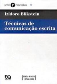 Técnicas de Comunicação Escrita - Série Princípios - 22ª Ed. 2006