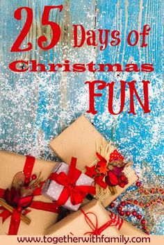 25 days of Christmas Fun, would be great activities to add to your advent calendars!  Fun ways to make memories with your family!