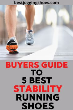 Guide to the best 5 stability running shoes. #stabilityrunningshoeswomen #stabilityrunningshoesformen #stabilityrunning #brooksrunningshoesstability #beststabilityrunningshoes Brooks Running Shoes, Running Shoes For Men, Stability Running Shoes, Men Running Shoes