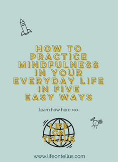 How to Practice Mindfulness, mindulness tips, how to be mindful, #mindfulness, #mindful