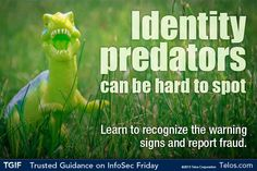 TGIF! Identity predators can be hard to spot. Learn to recognize the warning signs and report fraud to: www.ic3.gov    Trusted Guidance on InfoSec Friday: You don't need to be a cybersecurity expert to have good cyber habits. Share this tip with your family and friends!